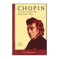 Chopin – A Listener's Guide to the Master of the Piano